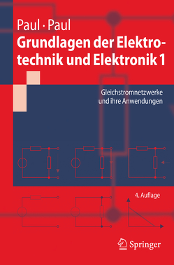 Grundlagen der Elektrotechnik und Elektronik 1 von Paul,  Reinhold, Paul,  Steffen