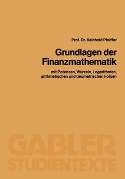 Grundlagen der Finanzmathematik von Pfeiffer,  Reinhold
