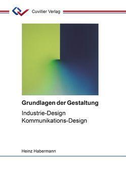 Grundlagen der Gestaltung von Habermann,  Heinz