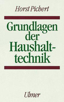 Grundlagen der Haushalttechnik, Bd 1