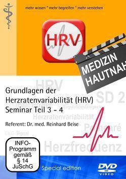 Grundlagen der Herzratenvariabilität (HRV) Seminar Teil 3 – 4 Referent: Dr. med. Reinhard Beise