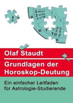 Grundlagen der Horoskopdeutung von Staudt,  Olaf