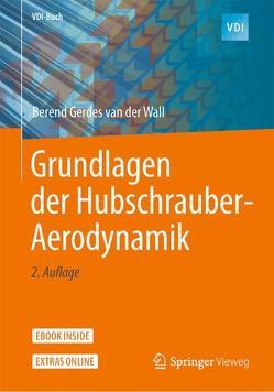 Grundlagen der Hubschrauber-Aerodynamik von van der Wall,  Berend Gerdes