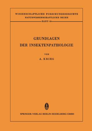Grundlagen der Insektenpathologie von Krieg,  Aloysius