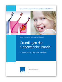 Grundlagen der Kinderzahnheilkunde von Körperich,  Egbert J, Maiwald,  Hans-Joachim