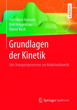 Grundlagen der Kinetik von Hamann,  Carl Heinz, Hoogestraat,  Dirk, Koch,  Rainer