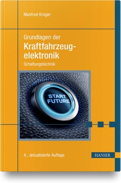 Grundlagen der Kraftfahrzeugelektronik von Krüger,  Manfred