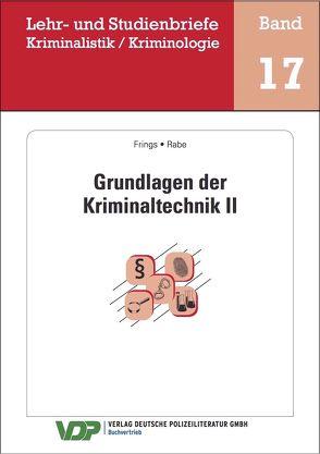 Grundlagen der Kriminaltechnik II von Clages,  Horst, Frings,  Christoph, Gatzke,  Wolfgang, Rabe,  Frank