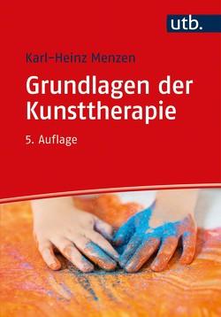 Grundlagen der Kunsttherapie von Menzen,  Karl Heinz