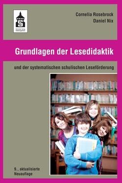 Grundlagen der Lesedidaktik von Nix,  Daniel, Rosebrock,  Cornelia