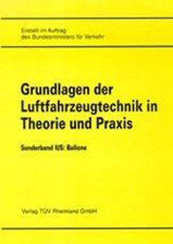 Grundlagen der Luftfahrzeugtechnik in Theorie und Praxis / Flugwerk von Bundesminister f. Verkehr, Hallmann,  W, Luftfahrt-Bundesamt