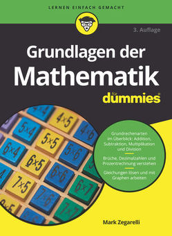 Grundlagen der Mathematik für Dummies von Zegarelli,  Mark