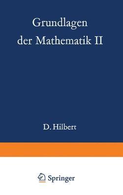 Grundlagen der Mathematik II von Bernays,  Paul, Hilbert,  David