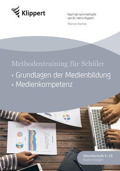 Grundlagen der Medienbildung – Medienkompetenz von Kuntze,  Marcus
