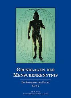 Grundlagen der Menschenkenntnis – Band II von Kupfer,  Amandus
