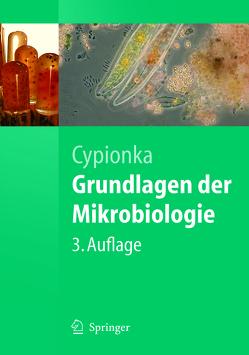 Grundlagen der Mikrobiologie von Cypionka,  Heribert