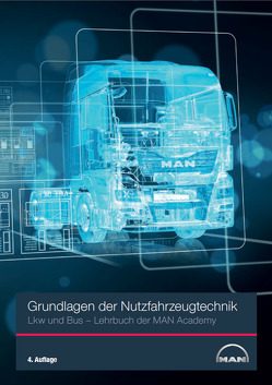 Grundlagen der Nutzfahrzeugtechnik LKW und Bus