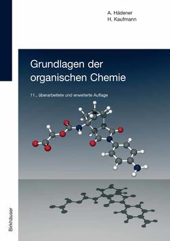 Grundlagen der organischen Chemie von Hädener,  Alfons, Kaufmann,  Heinz