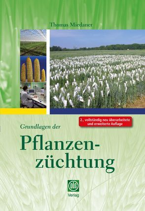 Grundlagen der Pflanzenzüchtung von Miedaner,  Thomas