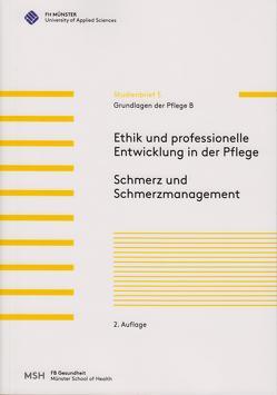 Grundlagen der Pflege B von May,  Arnd T., Schwermann,  Meike