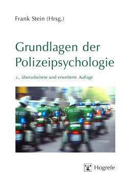 Grundlagen der Polizeipsychologie von Stein,  Frank