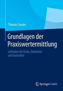 Grundlagen der Praxiswertermittlung von Sander,  Thomas