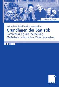 Grundlagen der Statistik von Holland,  Heinrich, Scharnbacher,  Kurt