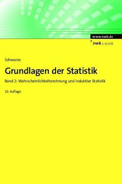 Grundlagen der Statistik, Band 2 von Schwarze,  Jochen