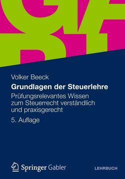 Grundlagen der Steuerlehre von Beeck,  Volker