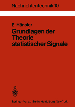 Grundlagen der Theorie statistischer Signale von Hänsler,  E.