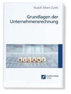 Grundlagen der Unternehmensrechnung von Zurek,  Rudolf Albert