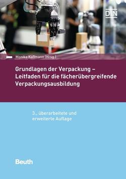 Grundlagen der Verpackung – Buch mit E-Book von Kaßmann,  Monika