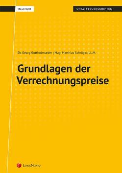 Grundlagen der Verrechnungspreise von Gottholmseder,  Georg, Schröger,  Matthias