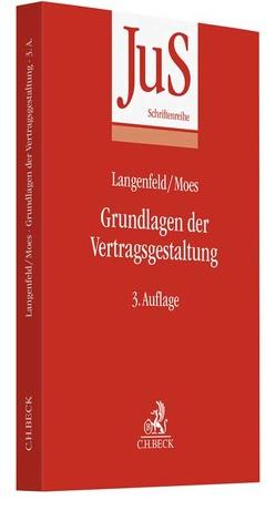 Grundlagen der Vertragsgestaltung von Langenfeld,  Gerrit, Moes,  Christoph