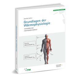 Grundlagen der Wärmephysiologie von Seifert,  PD Dr.-Ing. habil. Joachim