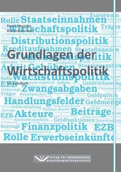 Grundlagen der Wirtschaftspolitik von Hogrebe,  Frank, Merker,  Richard