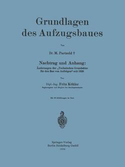 Grundlagen des Aufzugsbaues von Köhler,  Fritz, Paetzold,  Maximilian