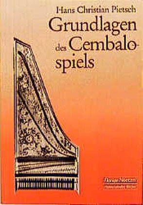Grundlagen des Cembalospiels von Pietsch,  Hans Ch