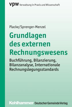 Grundlagen des externen Rechnungswesens von Placke,  Frank, Sprenger-Menzel,  Michael Th. P.