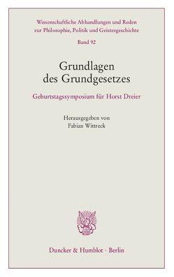 Grundlagen des Grundgesetzes. von Wittreck,  Fabian