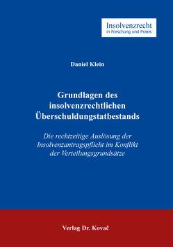 Grundlagen des insolvenzrechtlichen Überschuldungstatbestands von Klein,  Daniel