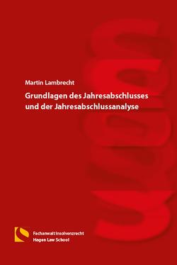 Grundlagen des Jahresabschlusses und der Jahresabschlussanalyse von Lambrecht,  Martin