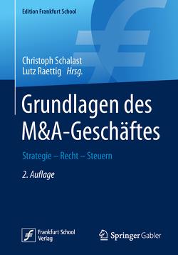 Grundlagen des M&A-Geschäftes von Raettig,  Lutz, Schalast,  Christoph
