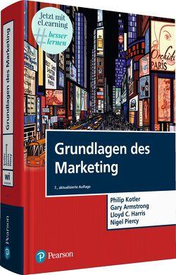 Grundlagen des Marketing von Armstrong,  Gary, Harris,  Lloyd C., Kotler,  Philip, Piercy,  Nigel