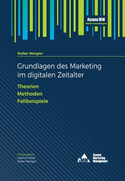 Grundlagen des Marketing im digitalen Zeitalter von Wengler,  Stefan