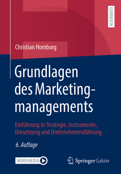 Grundlagen des Marketingmanagements von Homburg,  Christian