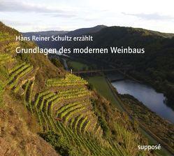 Grundlagen des modernen Weinbaus von Sander,  Klaus, Schultz,  Hans-Reiner