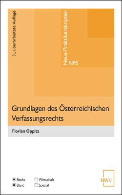 Grundlagen des Österreichischen Verfassungsrechts von Oppitz,  Florian