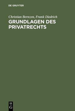 Grundlagen des Privatrechts von Bernzen,  Christian, Diedrich,  Frank