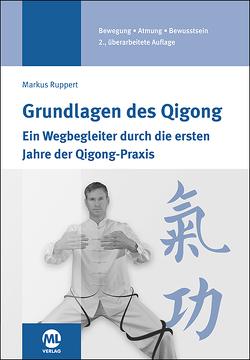 Grundlagen des Qigong von Ruppert,  Markus